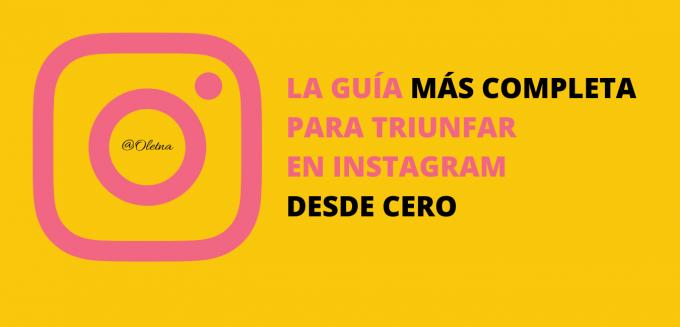 guía completa para triunfar en instagram