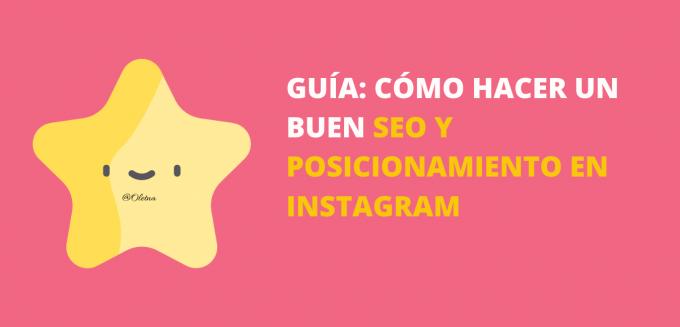 hacer un buen SEO y posicionamiento en Instagram