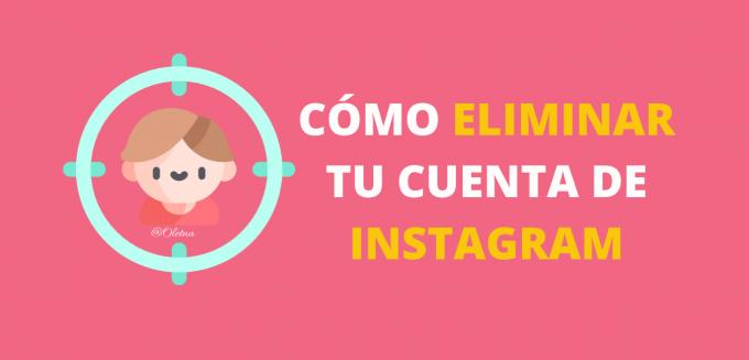 como eliminar tu cuenta de instagram